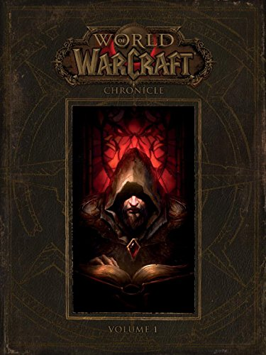 World of Warcraft: Chronicle Vol. 1