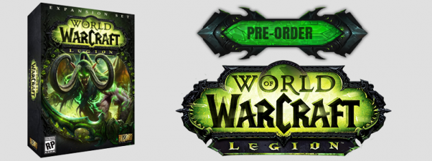 pre-order world of warcraft: legion