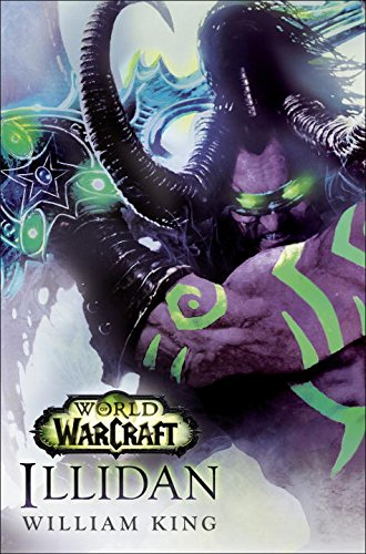 World of Warcraft: Illidan Novel Review