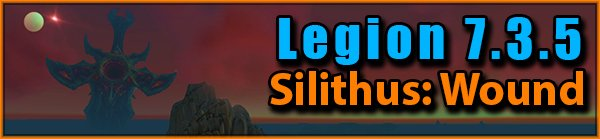 Legion 7.3.5 - Silithus: Wound Questline Videos