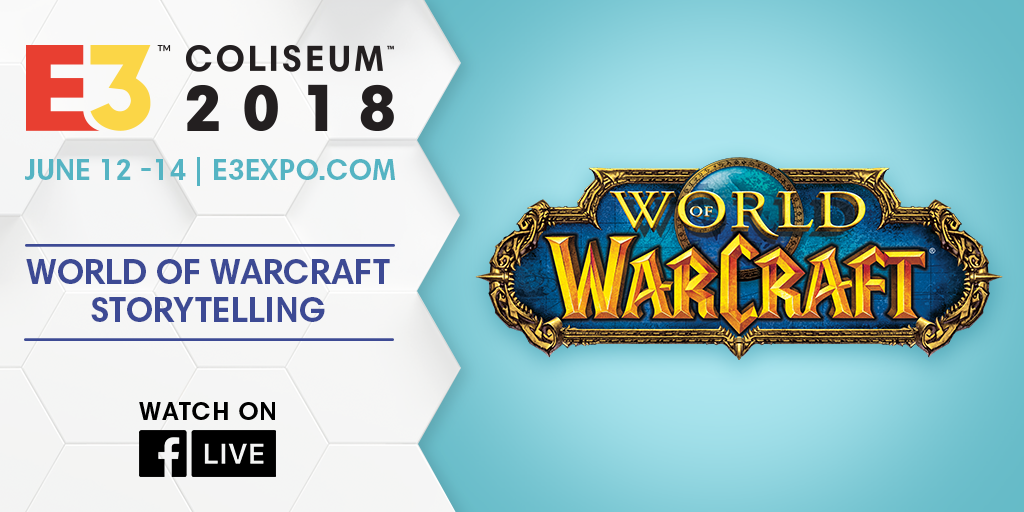 E3 2018 World of Warcraft Storytelling Panel