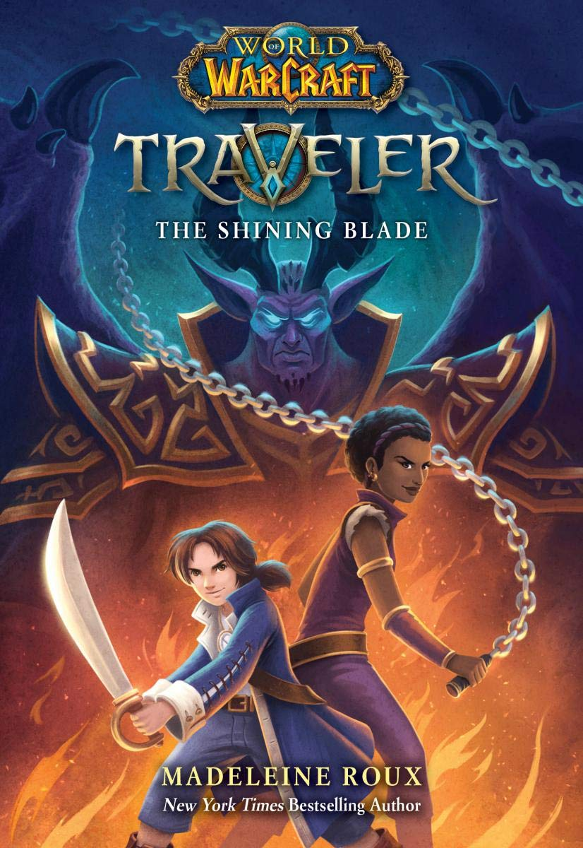 World of Warcraft: Traveler, Book 3: The Shining Blade