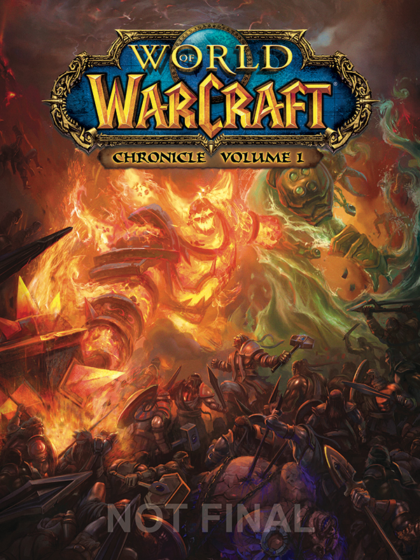 World Of Warcraft: Chronicle Series