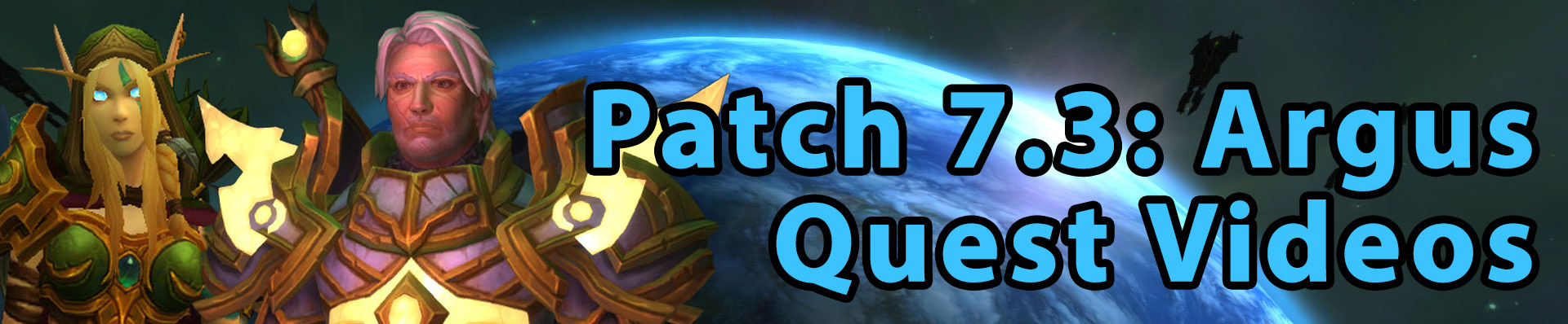 Patch 7.3 quest videos