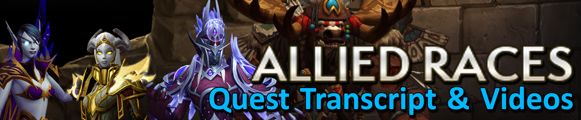 Allied Races quest videos