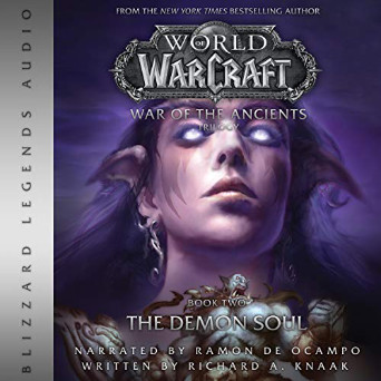World of Warcraft: War of the Ancients, Demon Soul Audible