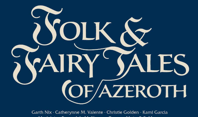 World of Warcraft: Folk & Fairy Tales of Azeroth Pre-orders